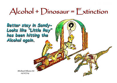 Little Ray Is Drinking Again Poster by Michael Shone SR