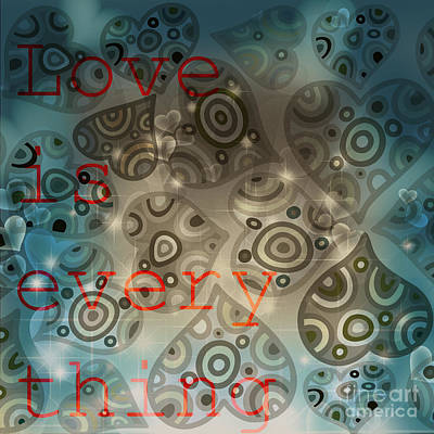 Love Is Everything Background Poster by Art World