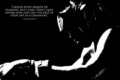 Muhammad Ali Training Quote  3 Poster by Brian Reaves