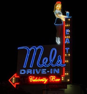 Neon Sign For Mel's Drive In Hollywood Poster by Mountain Dreams