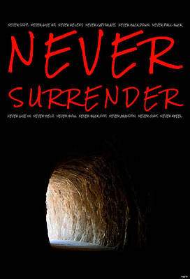 Never Surrender Poster by Weston Westmoreland