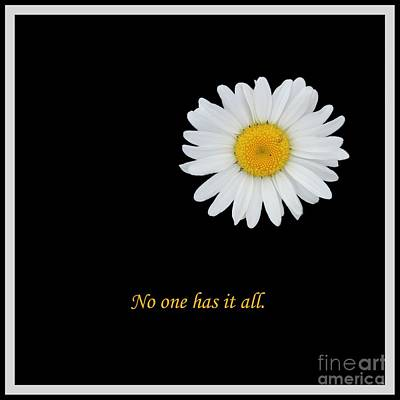 No One Has It All Poster by Barbara Griffin