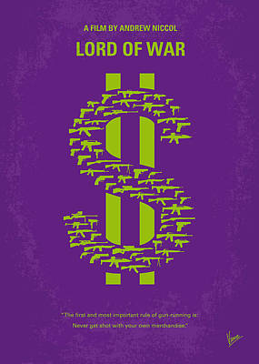 No281 My Lord Of War Minimal Movie Poster Poster by Chungkong Art