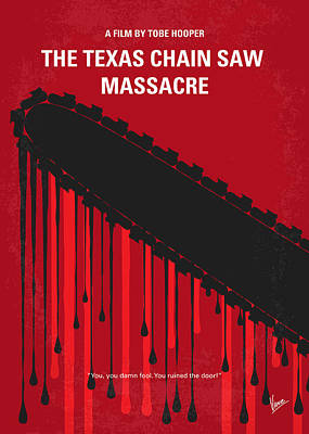 No410 My The Texas Chain Saw Massacre Minimal Movie Poster Poster by Chungkong Art