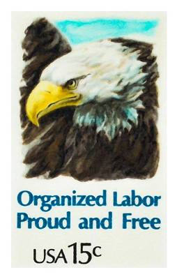 Organized Labor Proud And Free Usa15c Poster by Lanjee Chee