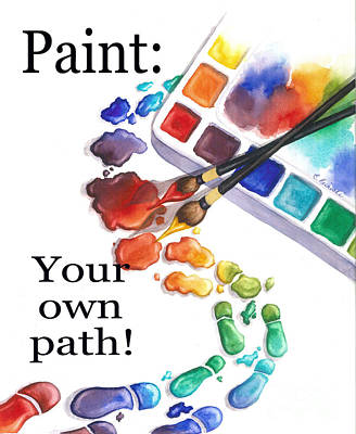 Paint You Path Poster by Conni  Reinecke