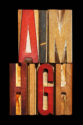 Phrase Aim High Poster by Donald  Erickson