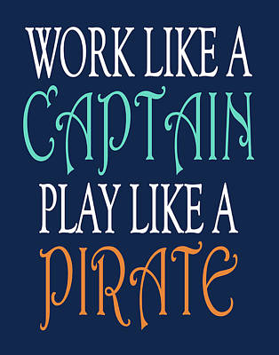 Pirate Quote II Poster by Tamara Robinson