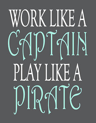 Pirate Quote Poster by Tamara Robinson