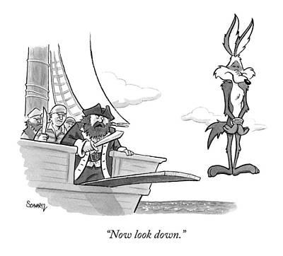 Pirates Speak To Wile E. Coyote Poster by Benjamin Schwartz