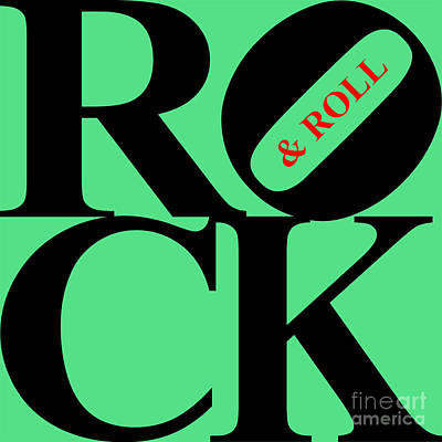 Rock And Roll 20130708 Black Green Red Poster by Wingsdomain Art and Photography