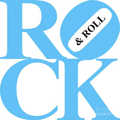 Rock And Roll 20130708 Blue White Black Poster by Wingsdomain Art and Photography