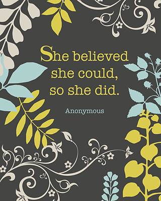 She Believed Poster by Cindy Greenbean