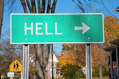 Sign To Hell Poster by Jim West