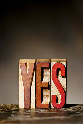 Single Word Yes  Poster by Donald  Erickson