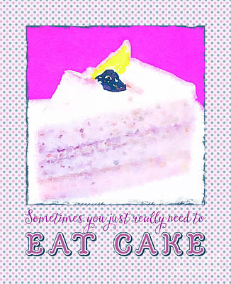 Sometimes You Just Really Need To Eat Blueberry Cake Poster by Beverly Claire Kaiya