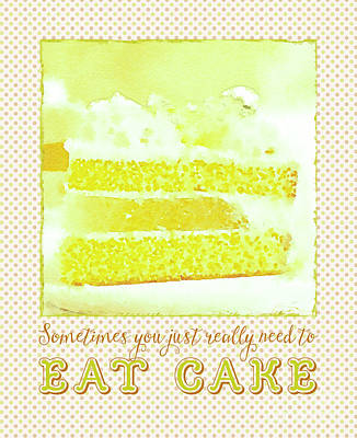 Sometimes You Just Really Need To Eat Melon Cake Poster by Beverly Claire Kaiya