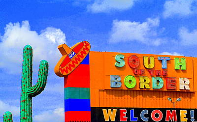 South Of The Border Poster by Randall Weidner