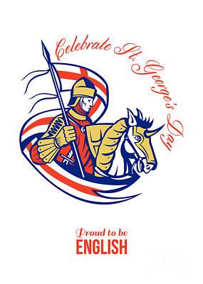 St. George Day Celebration Proud To Be English Retro Poster Poster by Aloysius Patrimonio