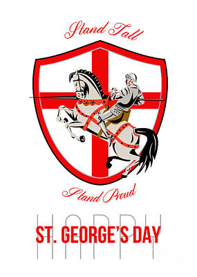 Stand Tall Happy St George Day Retro Poster Poster by Aloysius Patrimonio