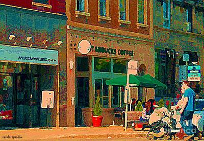 Starbucks Cafe And Art Gold Shop Strolling With Baby By The 24 Bus Stop Sherbrooke Scenes C Spandau Poster by Carole Spandau