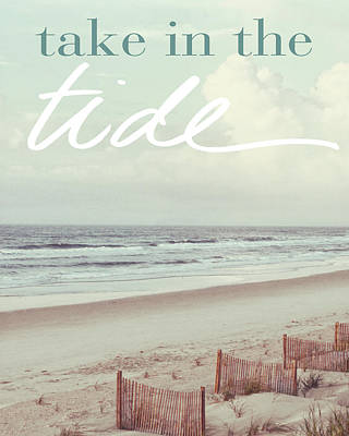 Take In The Tide Poster by Kathy Mansfield