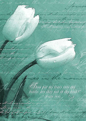 Tears In Thy Bottle Poster by Gary Bodnar