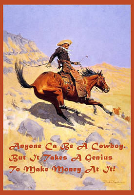 The Cowboy With Quote Poster by Fredrick Remington