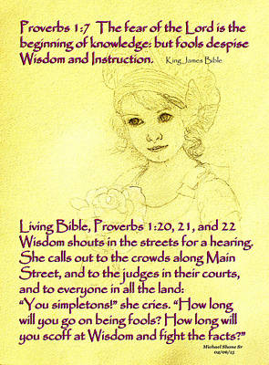 The Spirit Of Wisdom She Is Proverbs Poster by Michael Shone SR