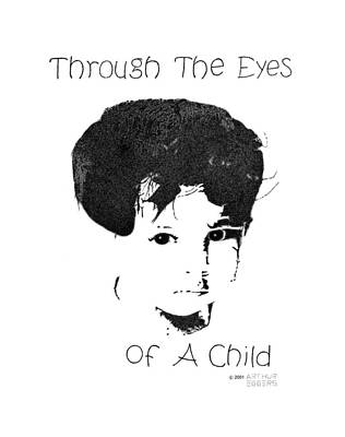 Through The Eyes Of A Child Poster by Arthur Eggers