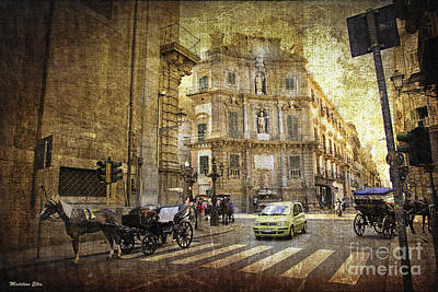 Time Traveling In Palermo - Sicily Poster by Madeline Ellis