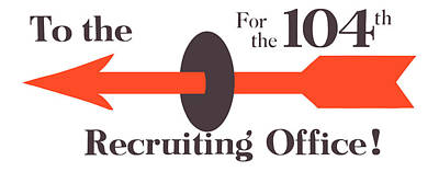 To The Recruiting Office For The 104th Poster by War Is Hell Store