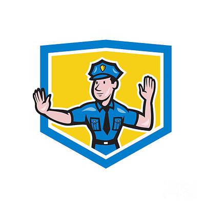 Traffic Policeman Stop Hand Signal Shield Cartoon Poster by Aloysius Patrimonio