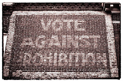 Vote Against Prohibition II Poster by John Rizzuto