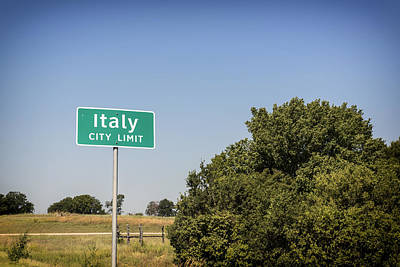 Welcome To Italy - Texas That Is Poster by Mountain Dreams
