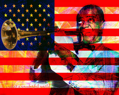 What A Wonderful World Louis Armstrong With Flag 20141218 V2 With Text Poster by Wingsdomain Art and Photography