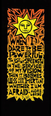 When I Dare Poster by Ricardo Levins Morales
