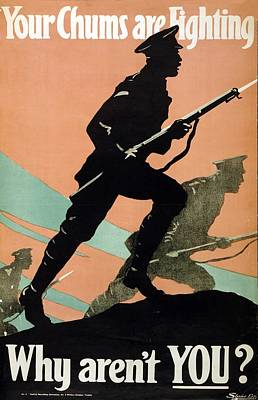 World War I 1914-1918 British Army Recruitment Poster 1917 Your Chums Are Fighting Poster by Anonymous