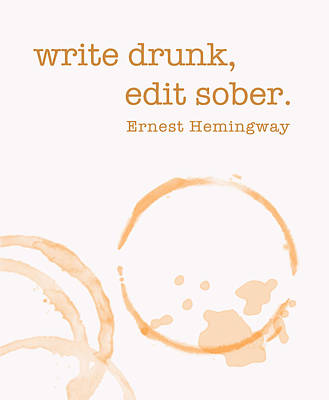 Write Drunk On Whiskey Poster by Nancy Ingersoll