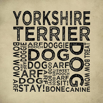 Yorkshire Terrier Typography Poster by Flo Karp