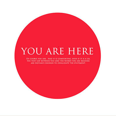 You Are Here Poster by Karon Melillo DeVega