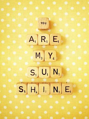 You Are My Sunshine Poster by Mable Tan