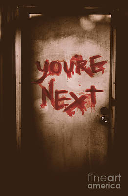 You're Next Poster by Jorgo Photography - Wall Art Gallery
