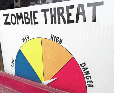 Zombie Threat Sign In Toy Store Window Poster by William Sutton