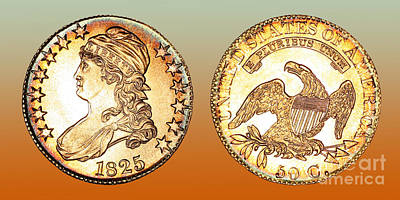 1825 Rainbow Capped Bust Half Dollar  Poster by Jim Carrell