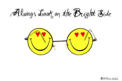 Always Look On The Bright Side Poster by Bill Cannon
