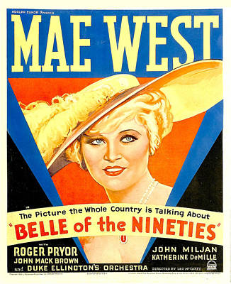 Belle Of The Nineties, Mae West, 1934 Poster by Everett