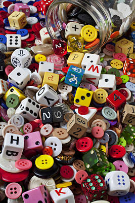 Buttons And Dice Poster by Garry Gay