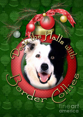 Christmas - Deck The Halls With Border Collies Poster by Renae Laughner