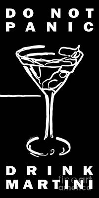 Do Not Panic - Drink Martini - Black Poster by Wingsdomain Art and Photography